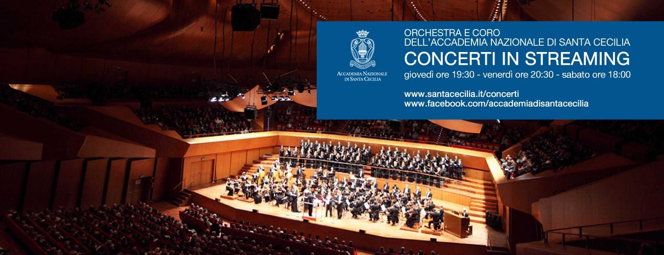 I concerti dell'Orchestra e dell'Accademia Nazionale di Santa Cecilia in streaming