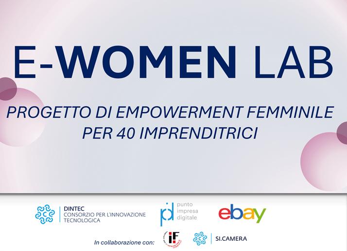 E-Women Lab: al via il progetto per l'empowerment femminile per 40 imprenditrici!